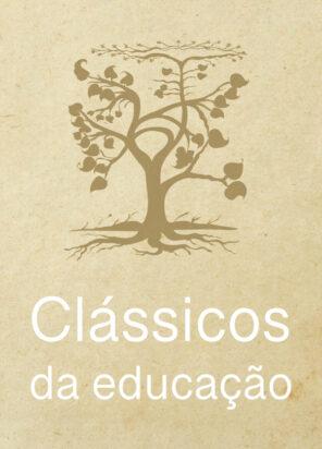 Clássicos da Educação