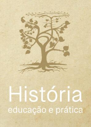 História, Educação e Prática